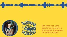 [06/08/18] B9 + Bradesco: Histórias de Ninar para Garotas Rebeldes • https://bit.ly/2yFEdpz